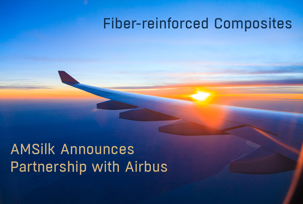 superior quality b123b 8b5d7 AMSilk Announces Partnership with Airbus to Develop the Next Generation of  Composite Fibers for Lightweight, high-performance Planes